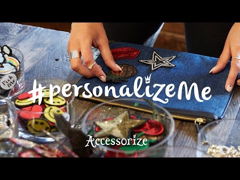 How To Customise Your Wardrobe | #PersonalizeMe | Accessorize