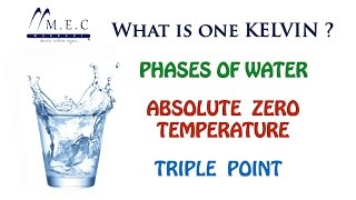 What is one KELVIN , Absolute zero Temperature and Triple Point