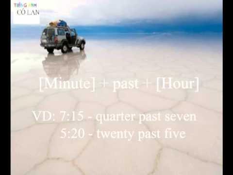 Tiếng Anh cho người mất gốc và mới học – Bài 11: Cách nói thời gian