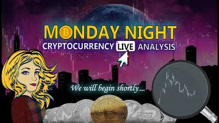 Monday Night Crypto Live - Nic Trades Technical Analysis