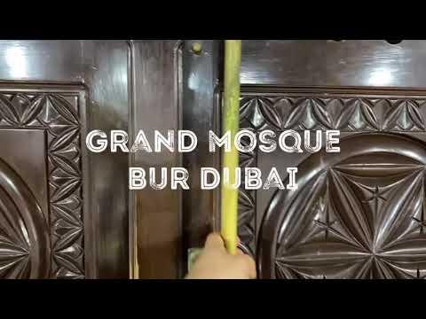 Grand mosque Bur Dubai, Hidden gems of UAE