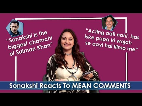 """Salman Khan Ki CHAMCHI"": Sonakshi Sinha Reacts To MEAN Comments 