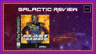 Galactic Review - Blast Chamber (PlayStation)