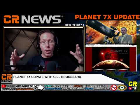 PLANET 7X UPDATE: THE LATEST GILL BROUSSARD INTERVIEW (ALEX BACKMAN)