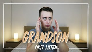 Listening to GRANDSON for the FIRST TIME Reaction