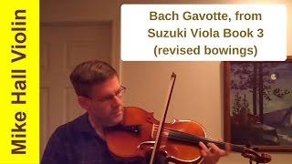 Bach Gavotte - #7 from Suzuki Viola Book 3, Revised edition