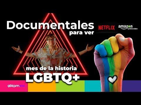 Documentales En Netflix Y Amazon Prime  Para Celebrar El Mes De La Historia Lgbt Q+  2019♡