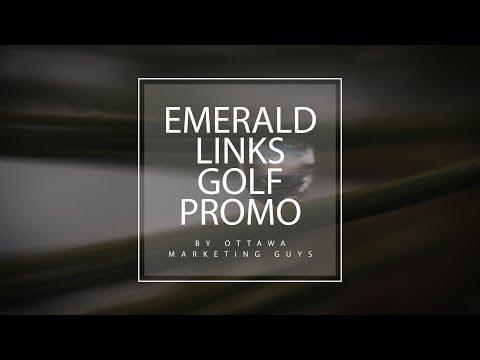 Emerald Links Golf Club & Country Promotion (by OTTAWA MARKETING GUYS)