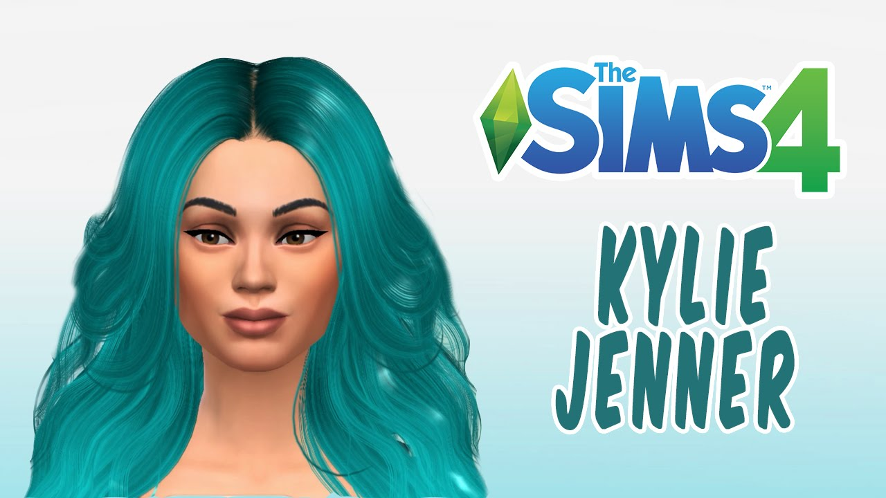 the sims 4 create a sim kylie jenner youtube