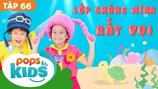 ⭐🍏🍭 Mầm Chồi Lá Tập 66 - Lớp Chúng Mình Rất Vui | Nhạc Thiếu Nhi Cho Bé |Vietnamese Songs For Kids