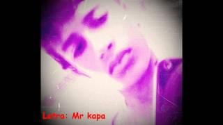 Mr kapa - Tres palavras vou dizer