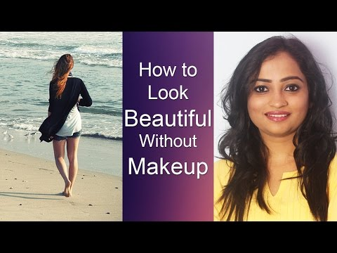 How to be beautiful without makeup