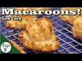 Coconut Macaroons – Low Carb Keto Dessert Recipe