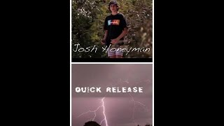 Josh Honeyman || Quick Release 2014
