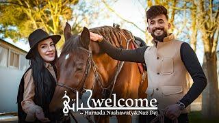 حمادة نشواتي و ناز ديج - ويلكم حياتي /Hamada Nashawaty & Naz Dej-welcome [ Official Music Video ]