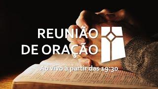 Reunião de Oração 919/10/2021)