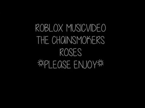 Roses Chainsmokers Roblox Song Id