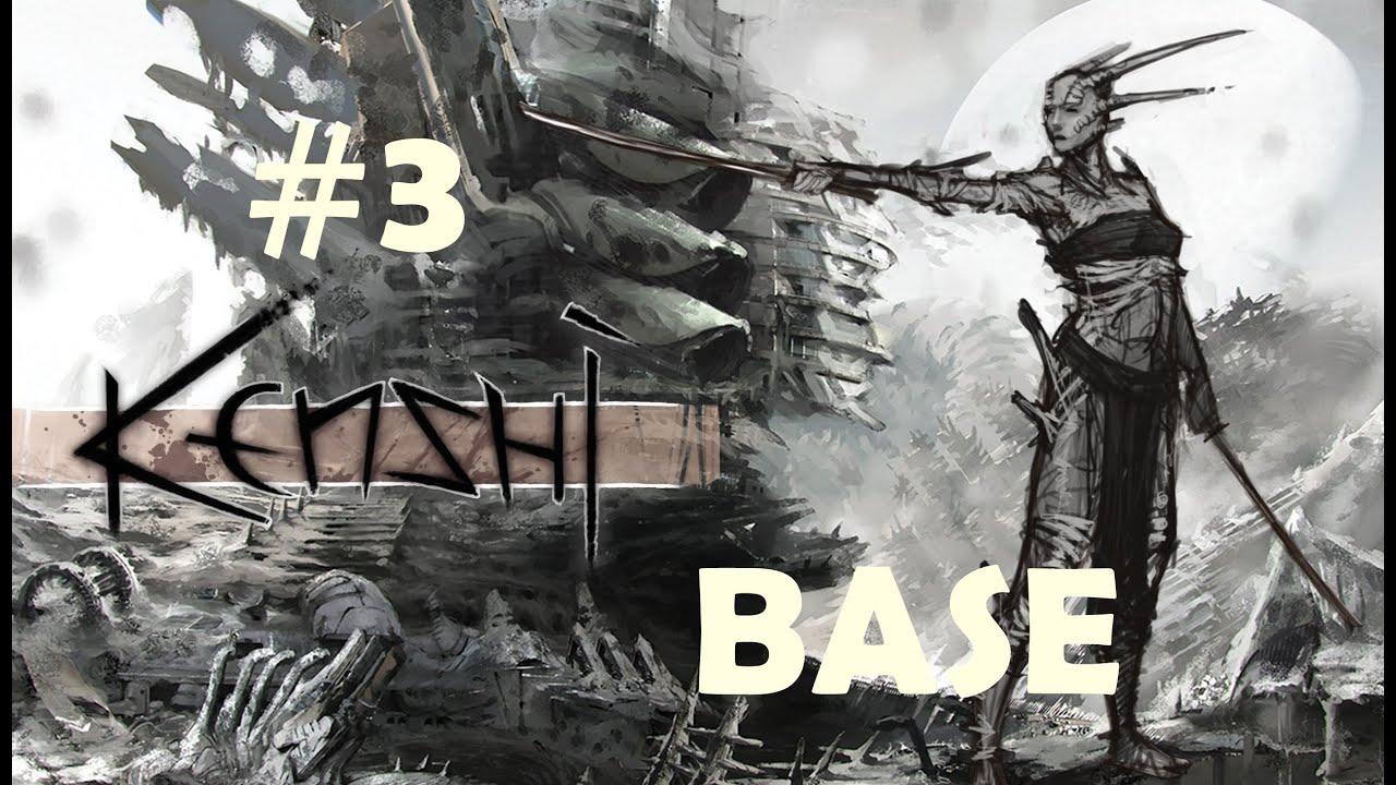 Kenshi | Her Şeyi Yapabildiğin Oyun | Bölüm 3 | İlk Base(Üs)'i Kurmak