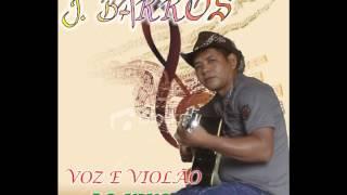 J BARROS - VOZ E VIOLÃO (AO VIVO)