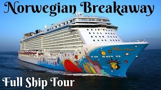 Norwegian Breakaway Full Ship Tour