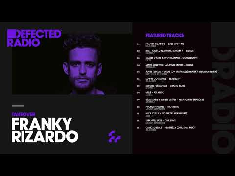 Defected Radio Show presented by Franky Rizardo - 19.01.18