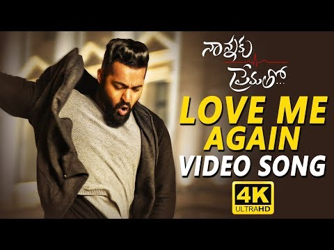 Love Me Again Full Video Song || Nannaku...