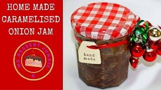 Caramelised Onion Jam Recipe - Home-made Christmas- | Msdessertjunkie