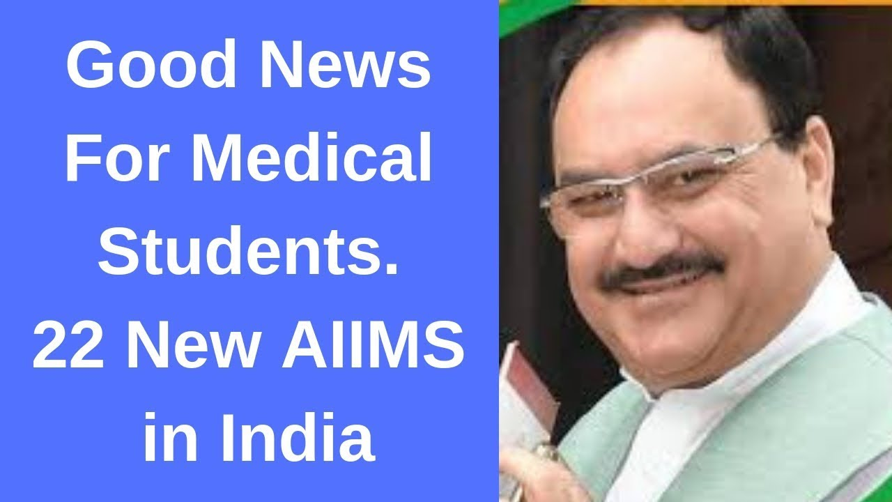 Good News For Medical Student – 22 New AIIMS in India – Forums