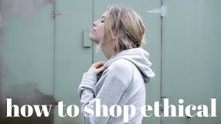 Ethical & Sustainable Shopping Guide | How To Start
