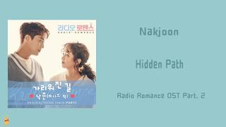 Nakjoon – hidden path (가리워진 길) lyrics (radio romance ost) (낙준) a.k.a bernard park (버나드 박)) album: radio (라디오로맨스) ost p...