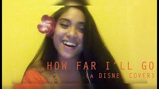 How Far I'll Go Auli'i Cravalho Disney's Moana Cover