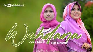 Nada Religi - Wahdana - Anisa Dzakia feat Nila Mayasari