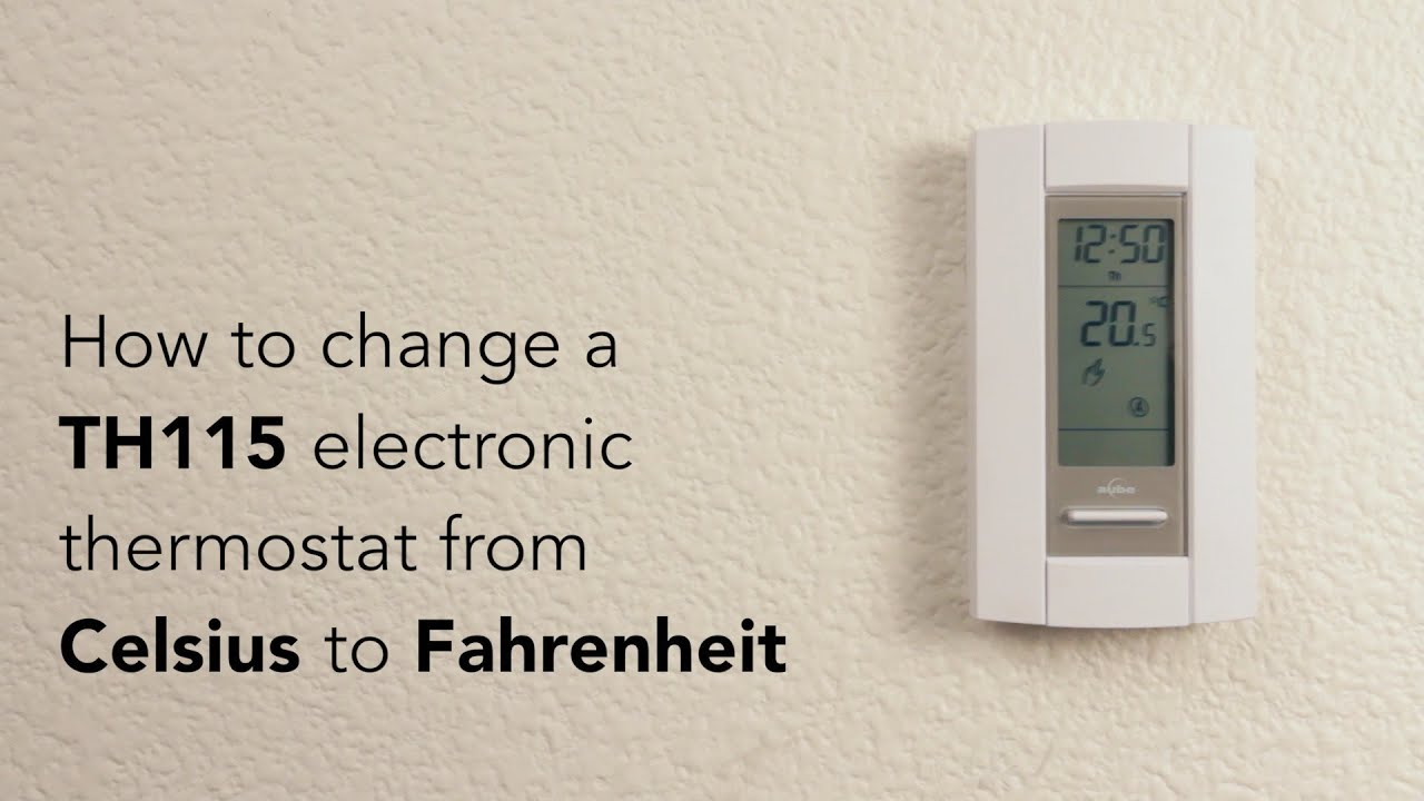 How to change TH115 thermostat from Celsius to Fahrenheit