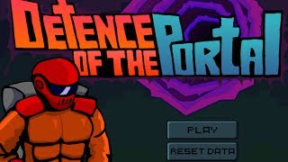 Defence Of The Portal Walkthrough