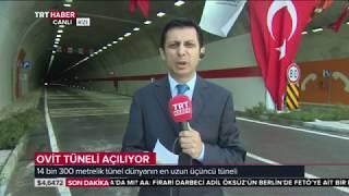 Ovit Tüneli açılış 13 Haziran 2018 TRT Haber 11 bülteni