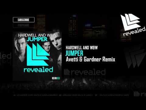 Hardwell ft. W&W - Jumper (Avetti & Gardner Remix)