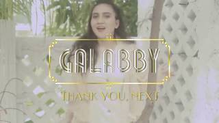 THANK U, NEXT - GALABBY COVER