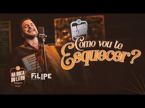 Filipe Santos – Como Vou Te Esquecer? (Letra)
