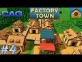 Factory Town  ||  Food Shortage  || #4  || Extremely Alpha Gameplay