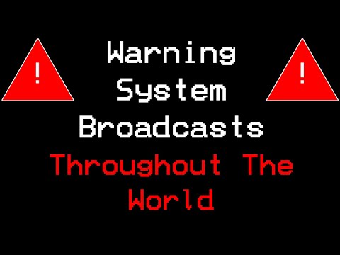 Warning System Broadcasts (EAS) Throughout The World