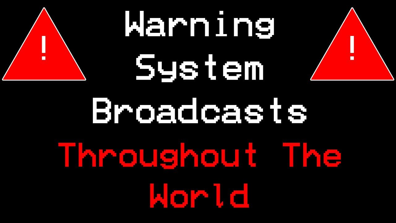 Download Warning System Broadcasts (EAS) Throughout The World