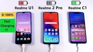 Realme U1 Vs Realme 2 Pro Vs Realme C1 Fast Charging & 0-100% Battery Charging Speed Test