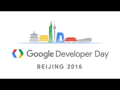 2016 Google Developer Day - Beijing