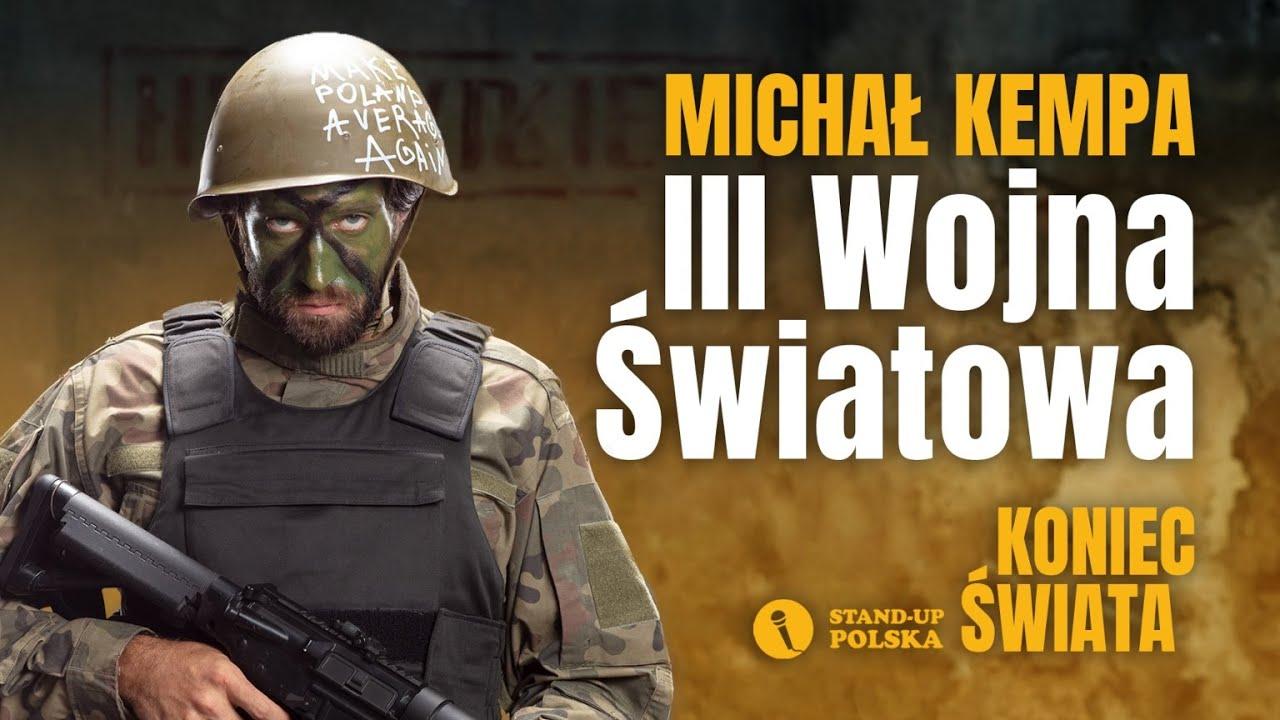 Michał Kempa - III Wojna Światowa | Stand-up Polska