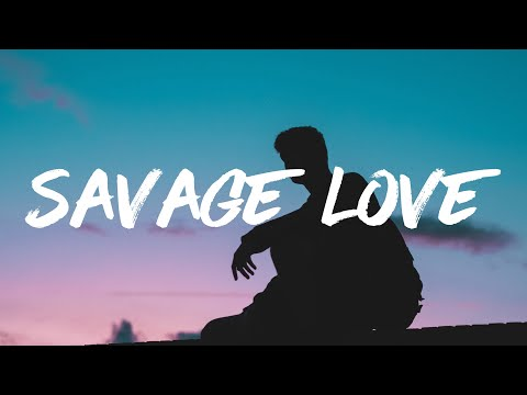 jason-derulo---savage-love-(prod.-jawsh-685)-(lyrics)