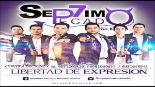 Septimo Pecado - Corrido A Peña Nieto [Sin Censura] (2015)