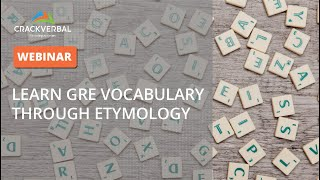 Learn GRE Vocabulary through Etymology