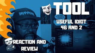 Tool    Useful Idiot/46 And 2   REACTION VIDEO