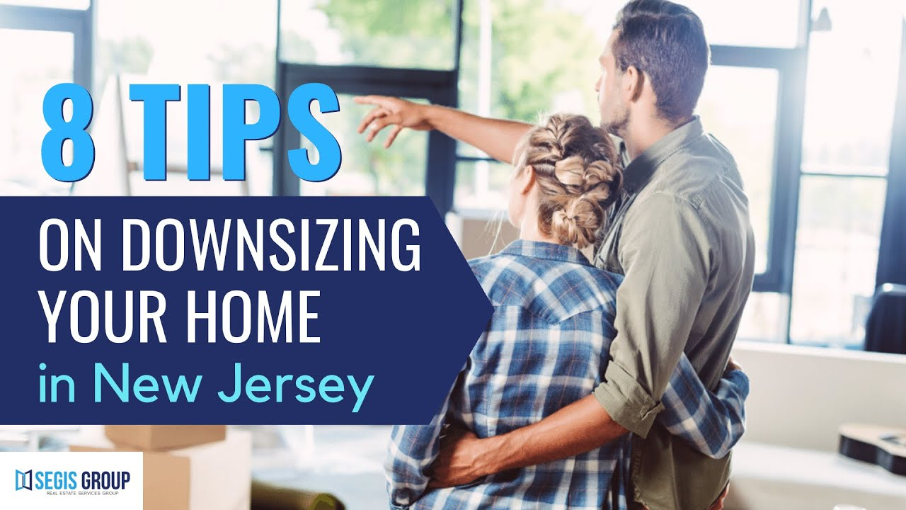 8 Tips On Downsizing Your Home In New Jersey