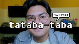 TATABA-TABA (Titibo-Tibo Parody) Plot Twist | Bench Lopez